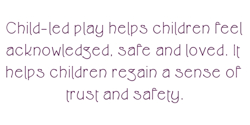 child led play for trust