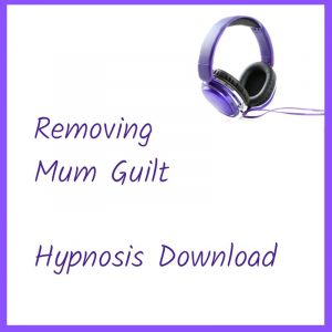 Removing Mum Guilt Hypnosis Download 300x300 - Removing Mum Guilt Hypnosis
