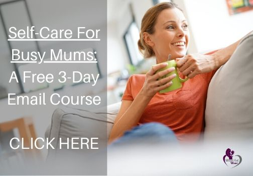 Self Care For Busy Mums Blog Graphic - 9 Ways to Support Child Development